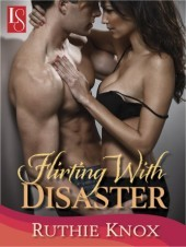 Flirting With Disaster – Ruthie Knox – 5 stars – Contest