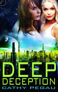 Deep Deception – Cathy Pegau – 3.5 Stars