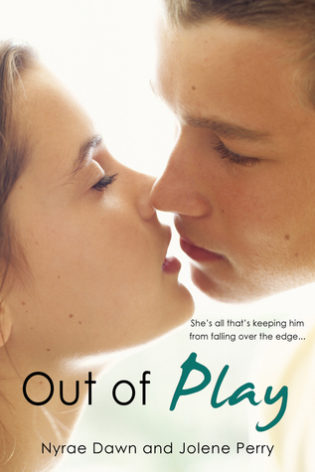 YA Review – Out of Play – Nyrae Dawn/Jolene Perry – 4 Stars