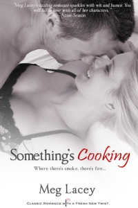 Something's Cooking – Meg Lacey – 4 stars