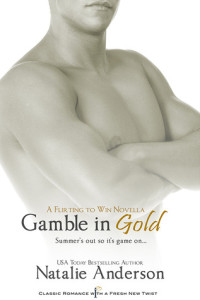 Gamble in Gold – Natalie Anderson – 3 stars
