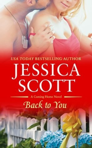 Back To You – Jessica Scott – 5 Stars