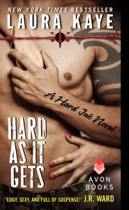 Release Day Blitz & Review – Hard As It Gets – Laura Kaye – 4 stars