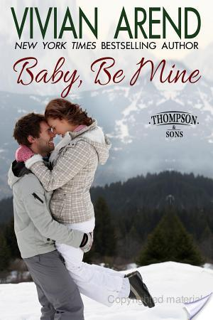 Baby, Be Mine – Vivian Arend – 5 stars