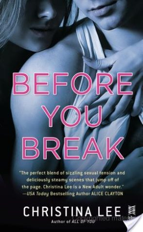 Before You Break – Christina Lee – 5 stars