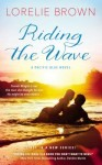 Riding the Wave – Lorelie Brown – 5 Stars