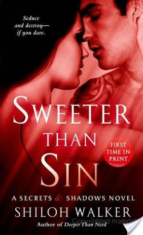 Sweeter Than Sin – Shiloh Walker – 4 stars