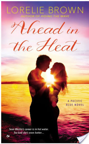 Ahead in the Heat – Lorelie Brown – 4 stars