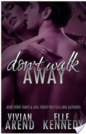 Don't Walk Away – Vivian Arend/Elle Kennedy – 4 stars