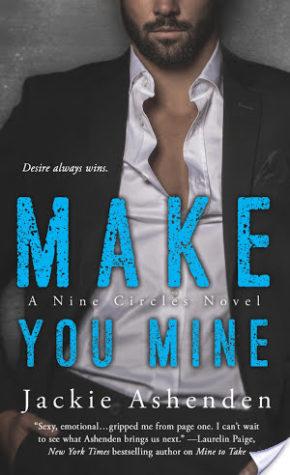 Make You Mine – Jackie Ashenden – 4.5 stars