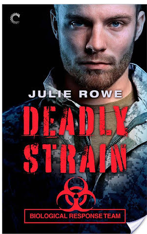 Deadly Strain – Julie Rowe – 3.5 stars