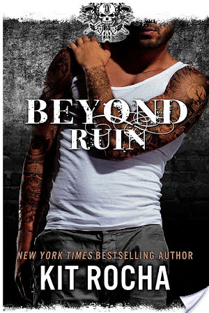 Beyond Ruin – Kit Rocha – 5 Stars