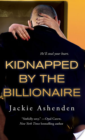 Kidnapped By The Billionaire – Jackie Ashenden – 4.5 stars