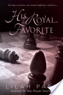His Royal Favorite – Lilah Pace – 5 stars