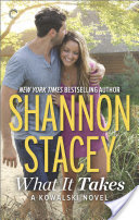 What It Takes – Shannon Stacey – 4.5 Stars
