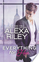 Everything for Her – Alexa Riley – 4 stars