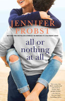All or Nothing at All – Jennifer Probst – 3 stars