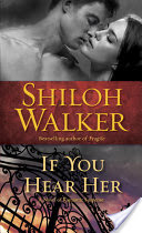 Audiobook – If You Hear Her – Shiloh Walker – 4 stars