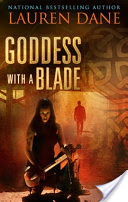Audiobook – Goddess with a Blade – Lauren Dane – 4.5 stars