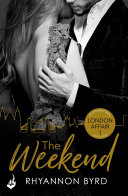 The Weekend: London Affair Part 1 – Rhyannon Byrd  2 stars