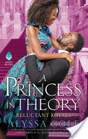 A Princess in Theory – Alyssa Cole – 4.5 stars