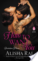 Hate to Want You – Alisha Rai – 4 stars