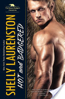Hot and Badgered – Shelly Laurenston – 5 stars