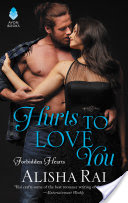 Hurts to Love You – Alisha Rai – 3.5 stars