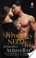 Wrong to Need You – Alisha Rai – 5 stars