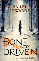 Bone Driven – Hailey Edwards 5 stars