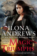 Magic Triumphs – Ilona Andrews 5 stars