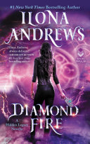 Diamond Fire – Ilona Andrews 4 stars
