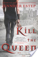 Kill the Queen, Jennifer Estep 5 stars