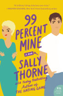 99 Percent Mine – Sally Thorne 4 stars