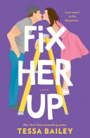 Fix Her Up – Tessa Bailey 5 stars