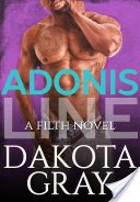 Release Day Excerpt: Adonis Line by Dakota Gray